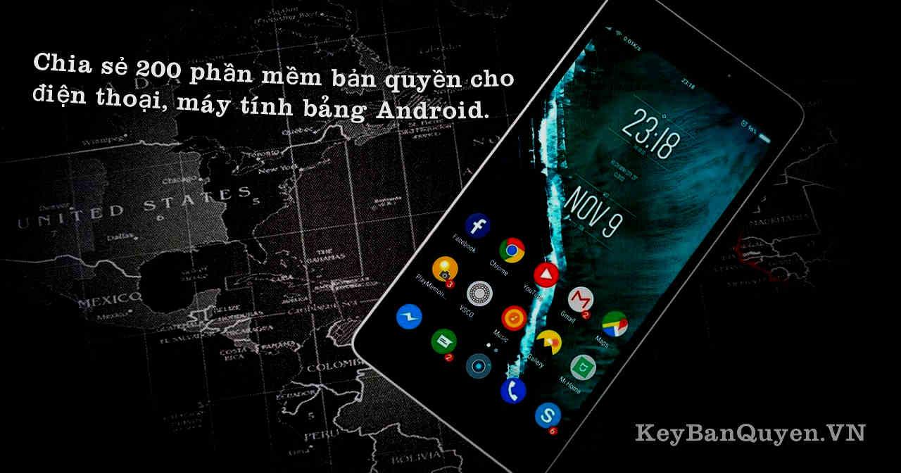 Chia sẻ 200 phần mềm bản quyền cho điện thoại, máy tính bảng Android.