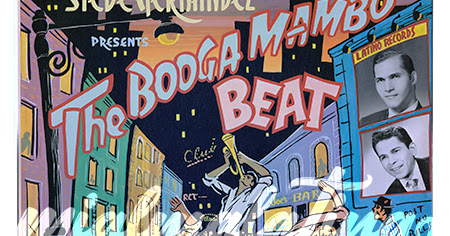 Specially for you .. STEVE HERNANDEZ PRESENTS The BOOGA MAMBO BEAT - LATINO RECORDS SLP-1