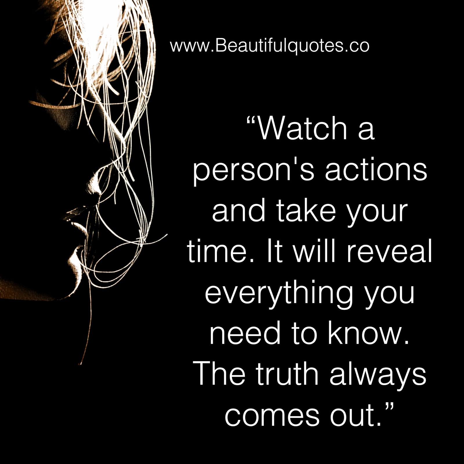 Watch Time Quotes: Beautiful Quotes: Watch A Person's Actions And Take Your Time