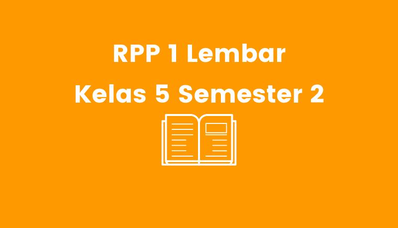 RPP 1 Lembar Kelas 5 Semester 2