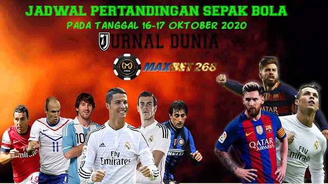 Jadwal Pertandingan Sepakbola Hari Ini, Jumat Tgl 16 - 17 Oktober 2020
