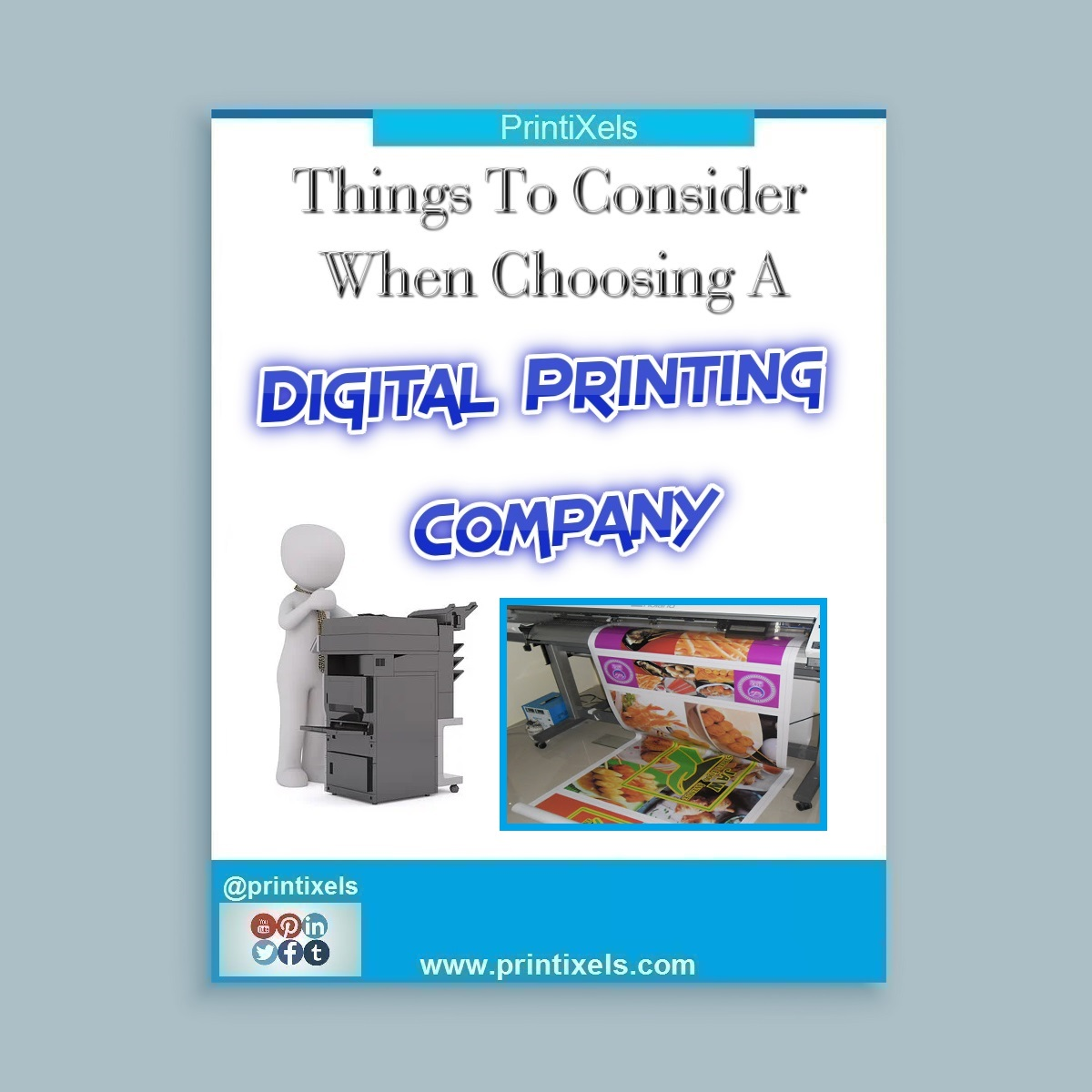 Things To Consider When Choosing A Digital Printing Company