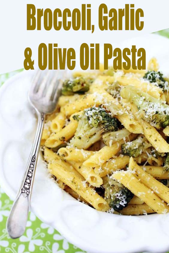Broccoli, Garlic & Olive Oil Pasta