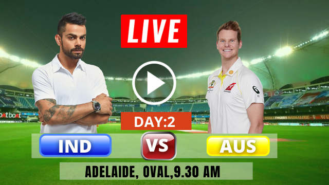 IND vs AUS: 1ST Test match, Day- 2, India tour of Australia 2020-2021,