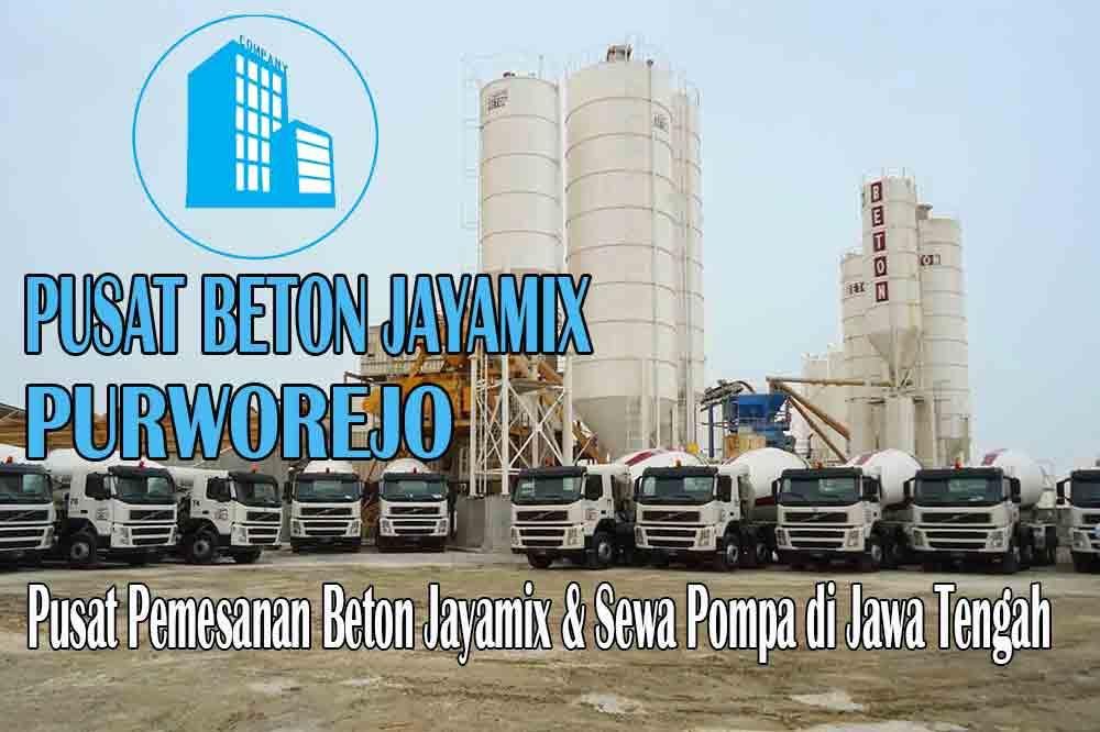 HARGA BETON JAYAMIX PURWOREJO JAWA TENGAH PER M3 TERBARU 2020