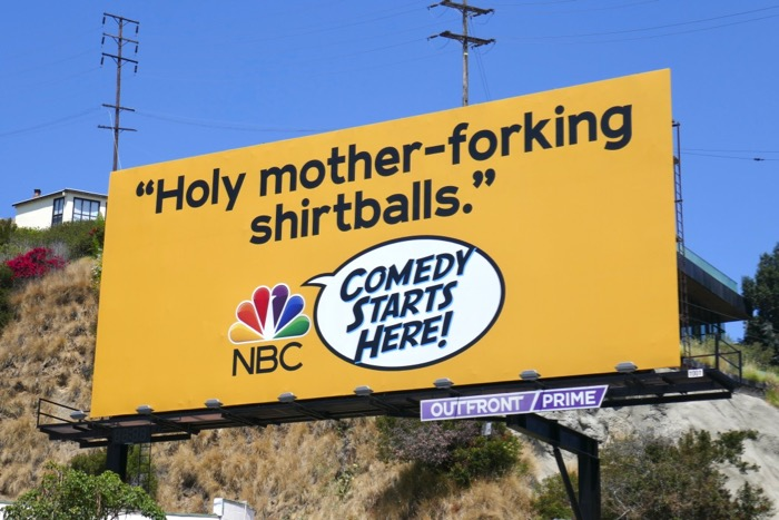 mother-forking shirtballs NBC Comedy billboard