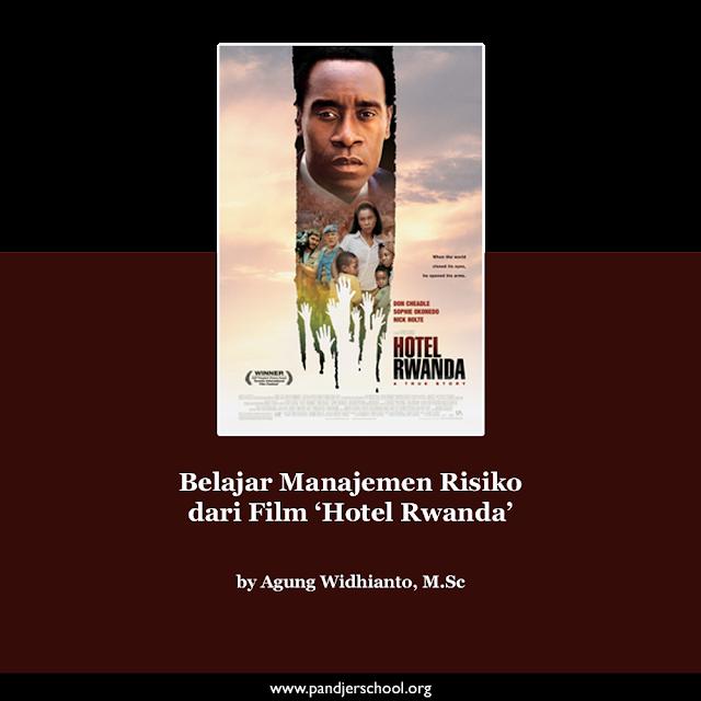 Belajar Manajemen Risiko dari Film 'Hotel Rwanda'