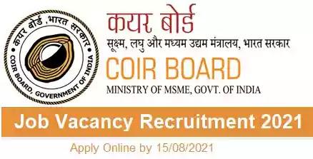 Coir Board Job Vacancy Recruitment 2021