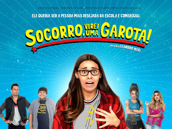 Vi o filme Socorro, virei uma garota! com a maravilhosa Thati Lopes (adoro ela)