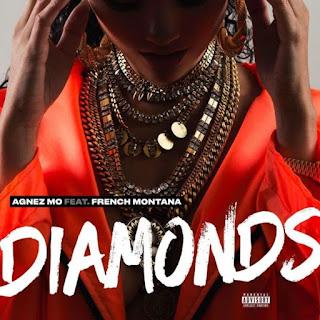 Lirik Lagu AGNEZ MO - Diamonds (feat. French Montana)