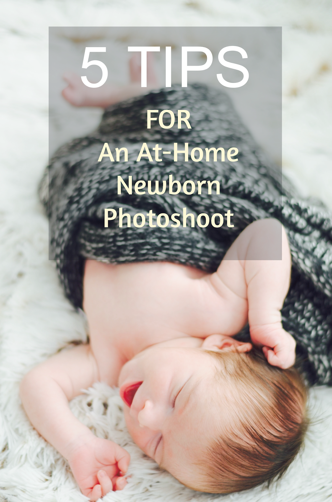 5 tips for an at-home newborn photoshoot