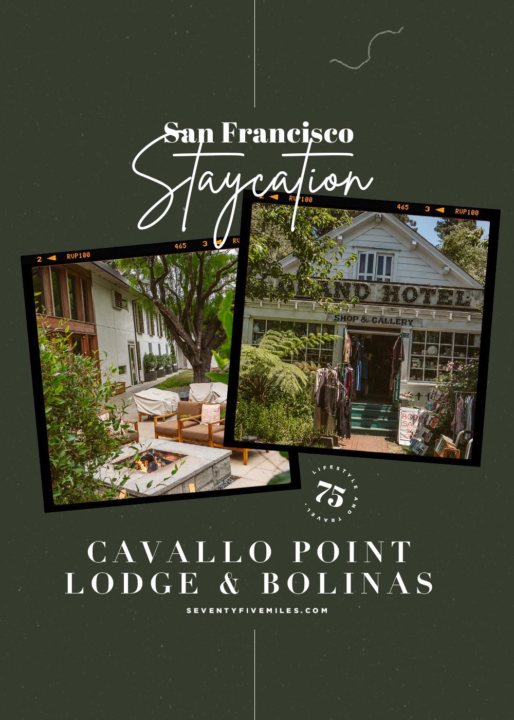 San Francisco Staycation Idea: Cavillo Point and Bolinas
