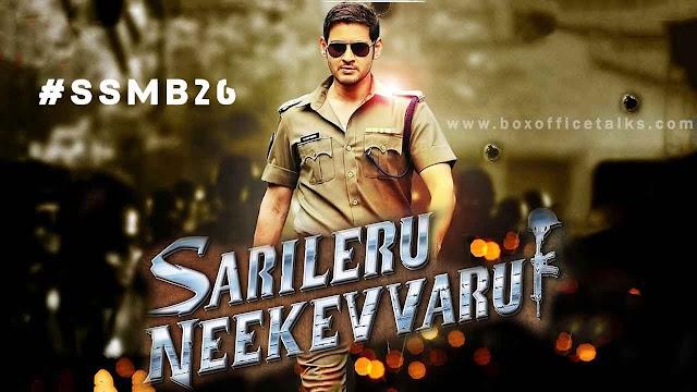 Sarileru Neekevvaru  ( SSMB26 ) Movie - Cast, Release Date & Wikipedia.