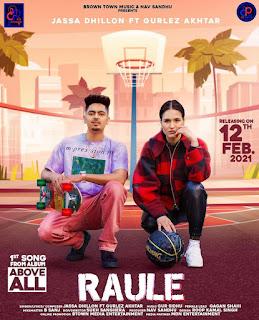 Raule Song - Jassa Dhillon x Gurlez Akhatar Lyrics | DjPunjabNew