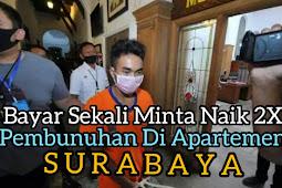 Pelaku Pembunuh Di Apartemen Surabaya Diringkus