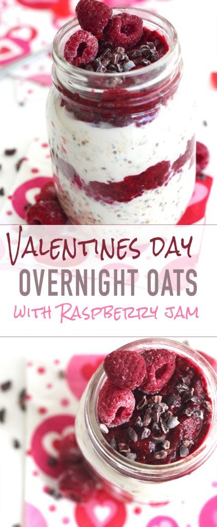 Valentines Day Overnight Oats + Raspberry Chia Jam