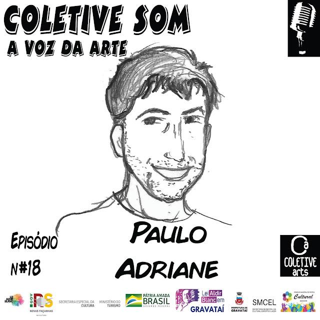 Episódio 18 - A magia de Paulo Adriane