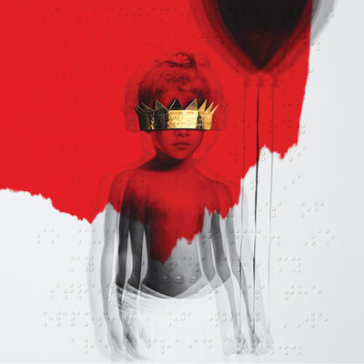 The album, Anti, by Rihanna is stunning