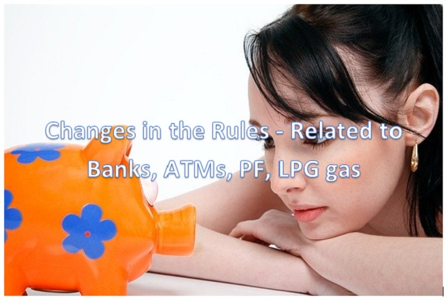 Changes-in-the-Rules-Related-to- Banks-ATMs-PF-LPG-gas