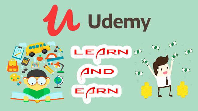 What is Udemy - Make Money From Udemy : Earn and Learn