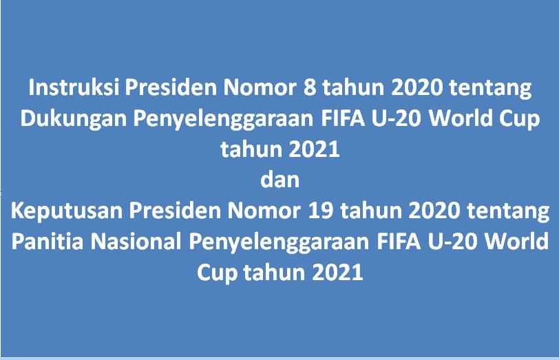 Download Inpres Keppres Penyelenggaraan FIFA U-20 World Cup tahun 2021
