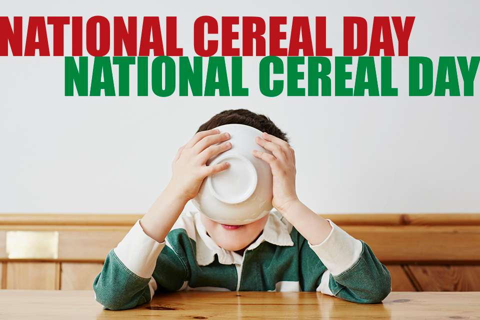 National Cereal Day Wishes