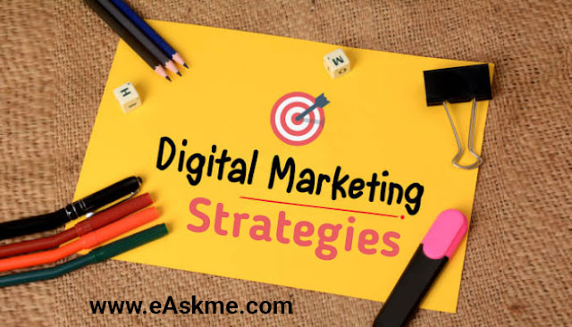Implement Digital Marketing Strategies to Run Your Business on the Top: eAskme