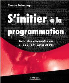 Télécharger Livre Gratuit S'initier à la programmation - Avec des exemples en C, C++, C#, Java et PHP pdf