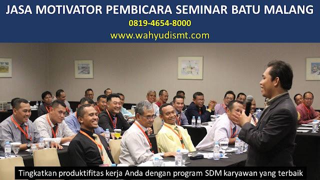 JASA MOTIVATOR PEMBICARA SEMINAR BATU MALANG, MOTIVATOR BATU MALANG TERBAIK, JASA MOTIVASI BATU MALANG, CAPACITY BUILDING BATU MALANG & TEAM BUILDING BATU MALANG, MOTIVATOR PENDIDIKAN BATU MALANG, TRAINER MOTIVASI BATU MALANG DAN PEMBICARA BATU MALANG, TRAINING MOTIVASI KARYAWAN BATU MALANG