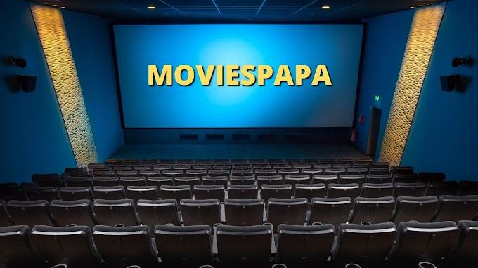 Moviespapa 2021 | FREE HD Movies Download Website