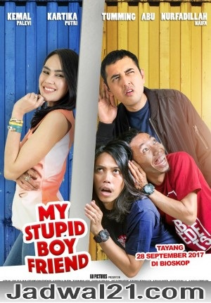 Film MY STUPID BOYFRIEND 2017