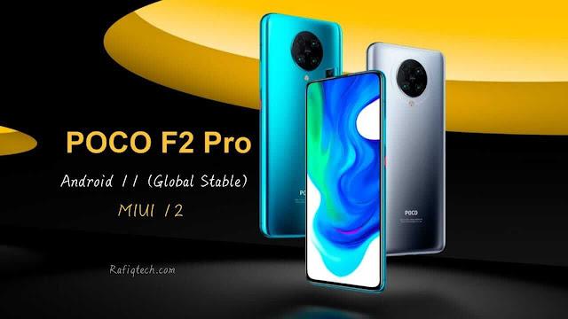 تنزيل التحديث المستقر العالمي Android 11 لهاتف Poco F2 Pro