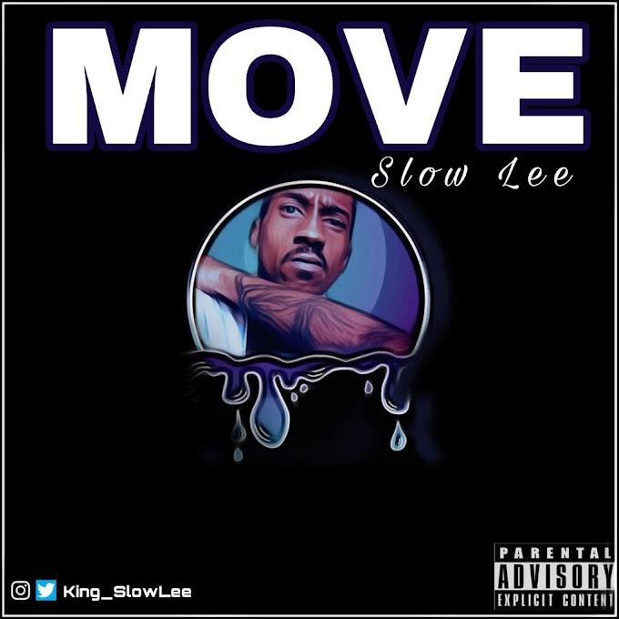Slow Lee — Move
