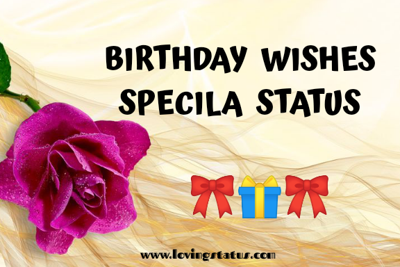 Birthday-Wishes-Special-Status