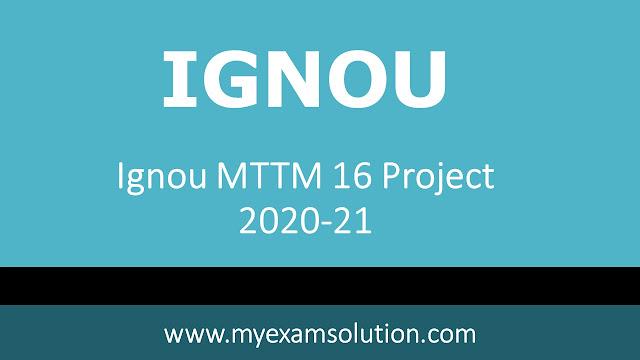 mttm 16 project sample, mttm ignou project, mtm 16 synopsis sample, ignou mttm dissertation 2020, ignou mttm synopsis status, ignou project proposal sample pdf, ignou mtm 16 result, mttm dissertation sample