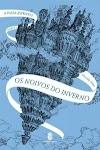 Resenha #412: Os Noivos do Inverno - Christelle Dabos (Morro Branco)