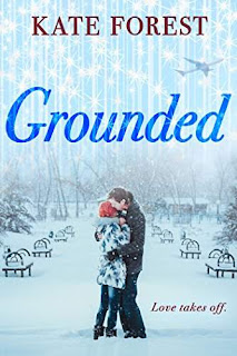 Grounded - a Romantic Comedy by Kate Forest