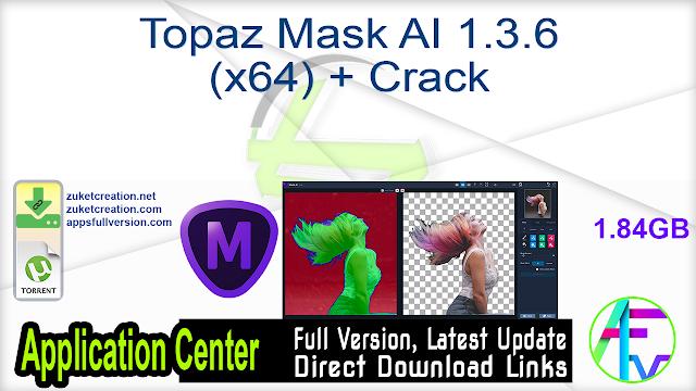 Topaz Mask AI 1.3.6 (x64) + Crack