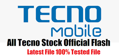 Download Tecno All Official Version Firmware Flash File Tested All Version Without Password Free.