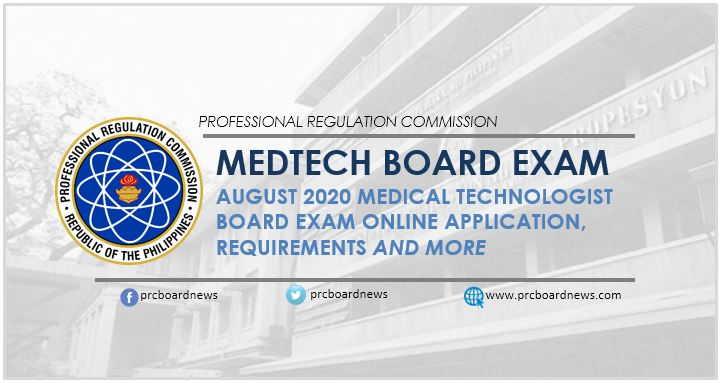 August 2020 Medtech board exam schedule, online application