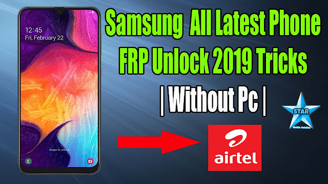 Samsung Latest Frp Bypass 2019 Without Pc