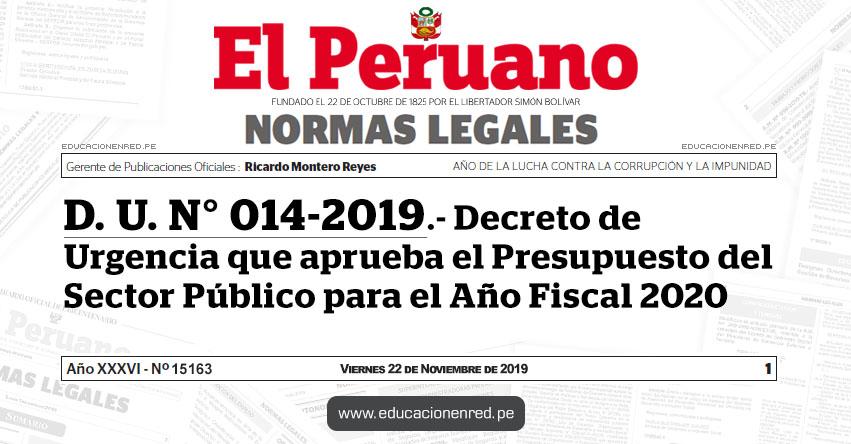 D. U. N° 014-2019 - Decreto de Urgencia que aprueba el Presupuesto del Sector Público para el Año Fiscal 2020 [SEPARATA ESPECIAL]