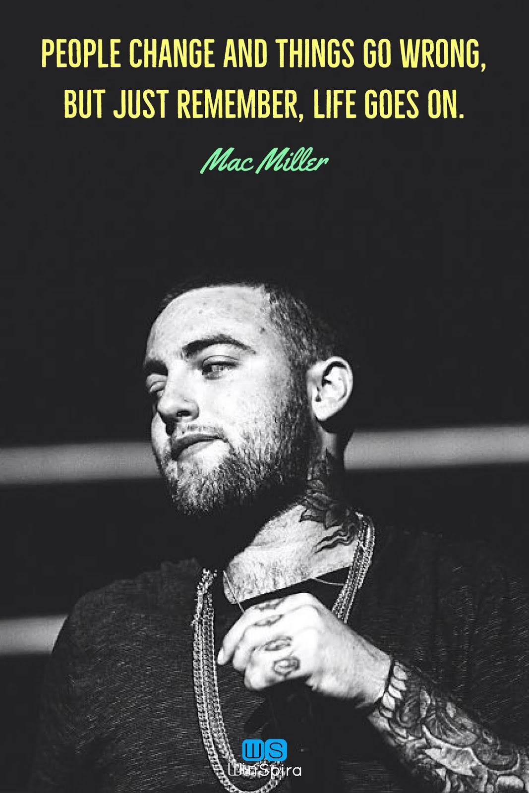 Mac Miller Quotes 22 Inspirational and motivational Mac Miller quotes   Winspira Mac Miller Quotes