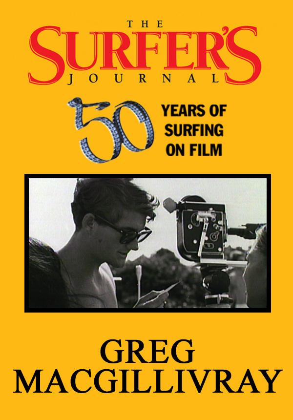 The Surfer's Journal - Filmmakers - Greg MacGillivray (1996)