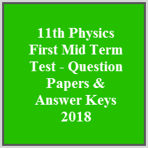 11th Physics First Mid Term Test - Question Papers & Answer