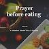 Prayer before eating- Hindu spiritual guide.
