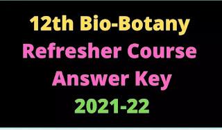 12th Bio-Botany Refresher Course Answer Key