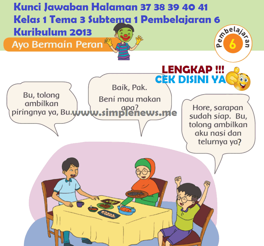 Kunci Jawaban Halaman 37 38 39 40 41 Kelas 1 Tema 3 Subtema 1 Pembelajaran 6 Kurikulum 2013 www.simplenews.me