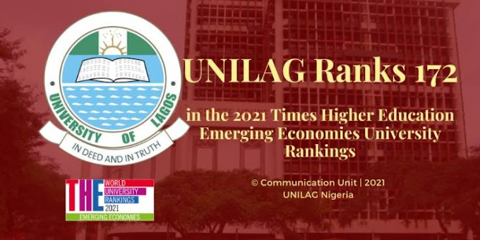 UNILAG Ranks 172 in 2021 Times Higher Education (THE) Emerging Economies University Rankings