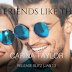 Release Blitz - Friends Like These by Carina Taylor